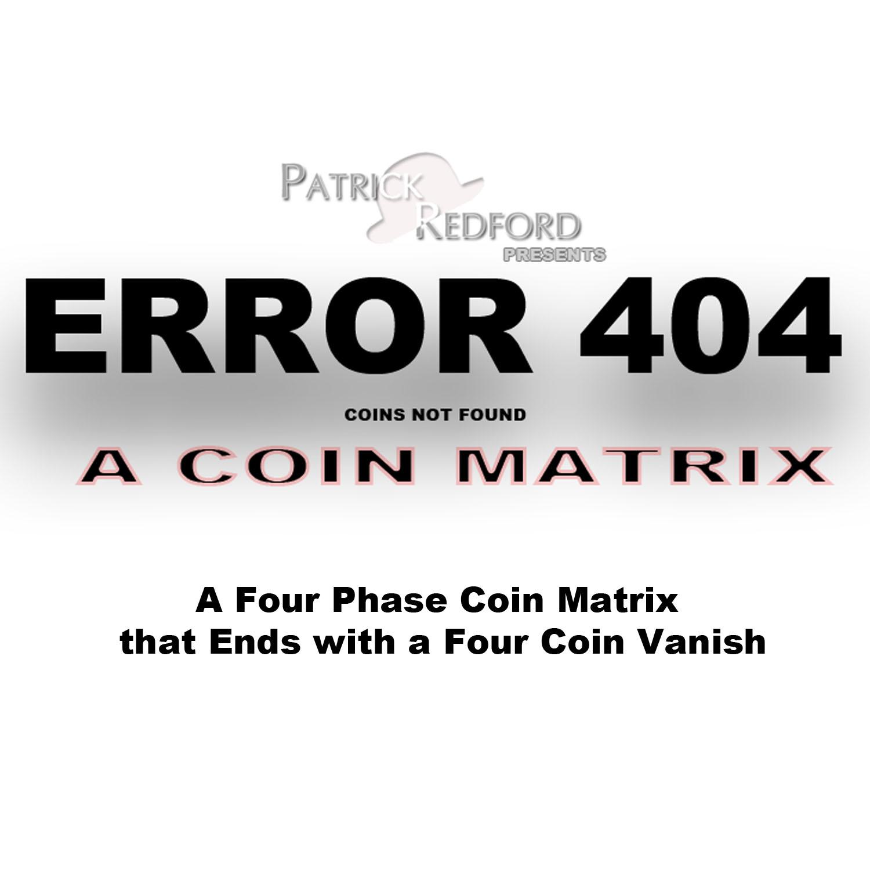 Error 404 (A Coin Matrix)